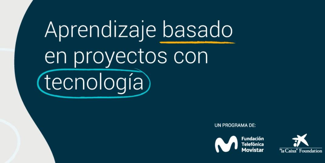 Aprendizaje Basado en Proyectos con TIC